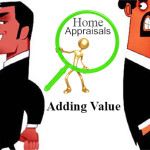 Real Estate Appraisals – How to Maximize Home values!